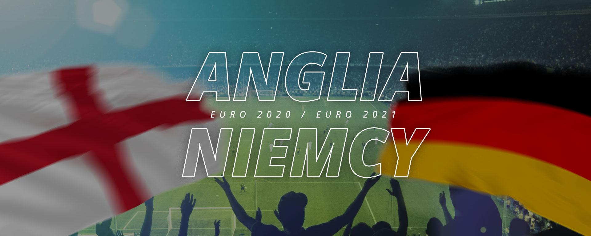 Anglia – Niemcy | 1/8 finału Euro 2020 / Euro 2021