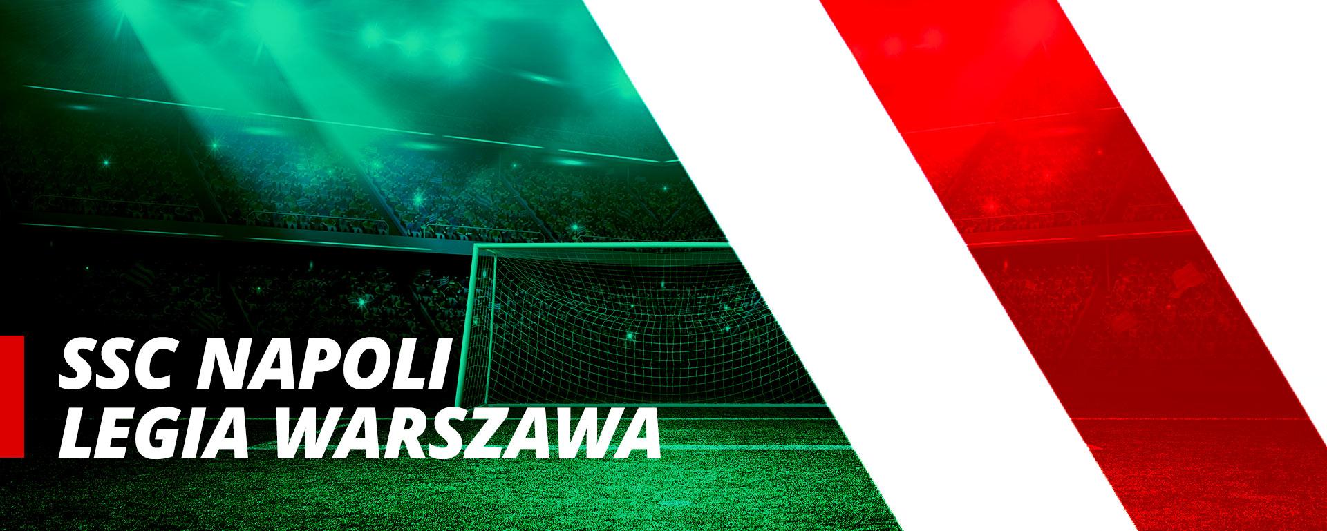Legia Warszawa w grupie C Ligi Europy UEFA mecz: SSC Napoli – Legia Warszawa